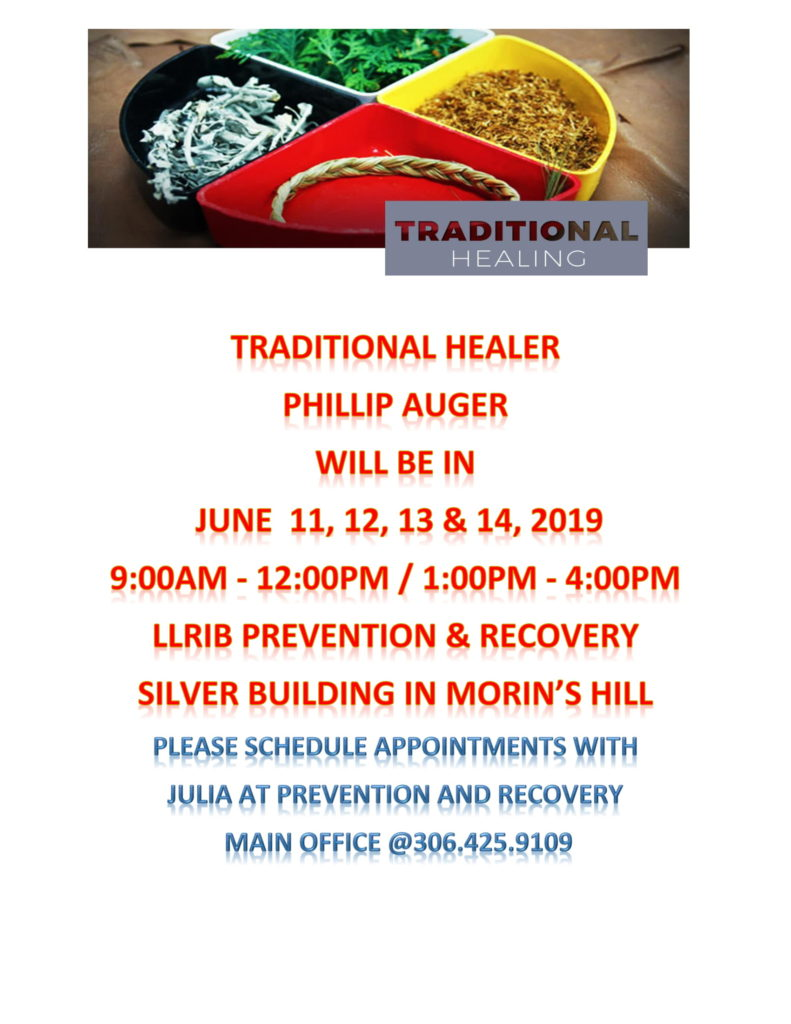 Details of Traditional Healer - Philip Auger visit to La Ronge